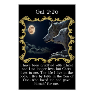 Gal 2:20 Wolves looking into the full moon. Poster