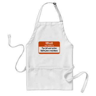 Gal Who Hates Halloween Costumes Nametag Standard Apron