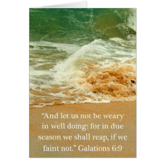 Galatians 6:9 Thank You for Everything You Do Greeting Card
