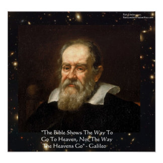 Galileo Way Heavens Go Quote Poster by Rick Lond Poster