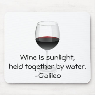 Galileo Wine Quote Mouse Pad