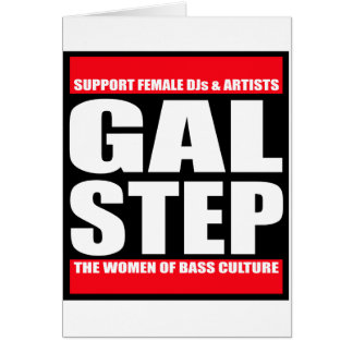 GALSTEP Dubstep Women's Dub DnB reggae Electro DJ Greeting Cards