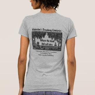Galveston's Broadway Cemeteries T-shirt