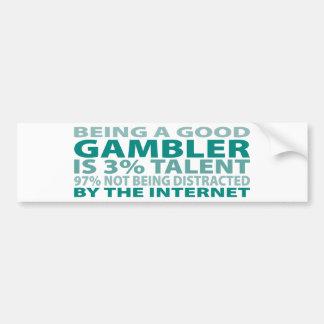 Gambler 3 Talent Bumper Sticker