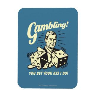 Gambling: Bet Your Ass I Do Rectangular Photo Magnet
