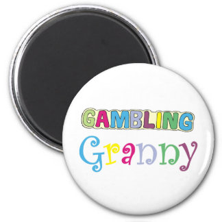 Gambling Granny T-shirts and Gifts. 6 Cm Round Magnet