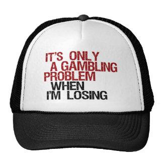 Gambling Problem Cap