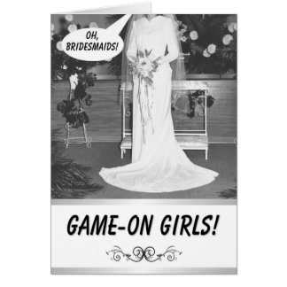 GAME ON GIRLS! -  Bridesmaid invitation Card
