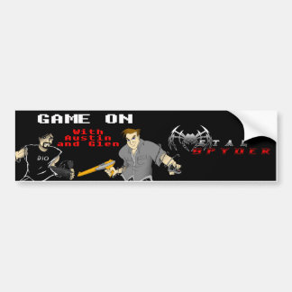 """Game on:  With Austin and Glen"" Bumper Sticker"