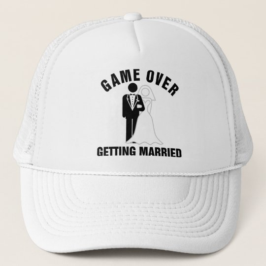 Game over getting married trucker hat