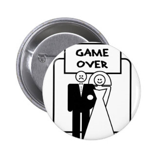 """""""Game Over"""" marriage 6 Cm Round Badge"""