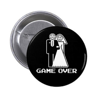 Game Over Marriage Game Over Funny tshirt 6 Cm Round Badge