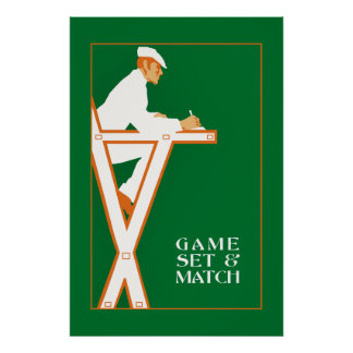 Game set and match, retro tennis referee poster