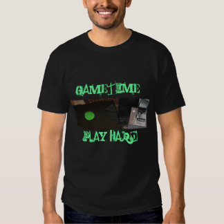 game unit, GAMETIME!, PLAY HARD! T Shirts