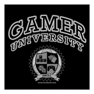 Gamer University (Black & White) Poster