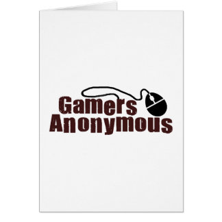 Gamers Anonymous Greeting Card