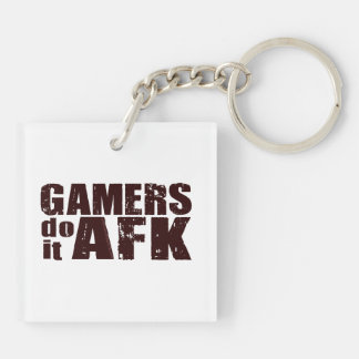 Gamers do it AFK Double-Sided Square Acrylic Key Ring