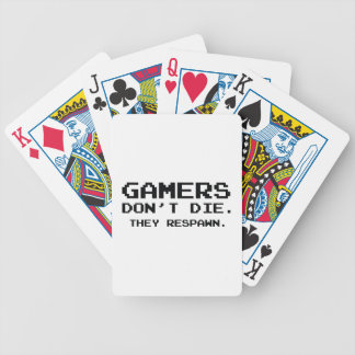 Gamers Don't Die They Respawn Bicycle Playing Cards
