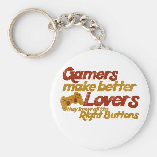 Gamers make better lovers key chain