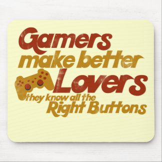 Gamers make better lovers mouse mat