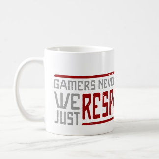 Gamers Never Die - Style 2 Coffee Mug