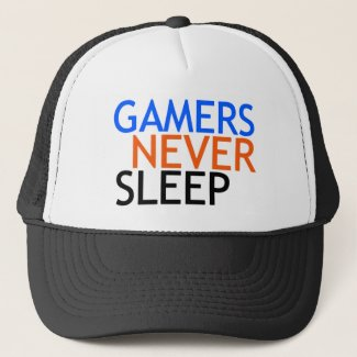 Gamers Never Sleep Hat