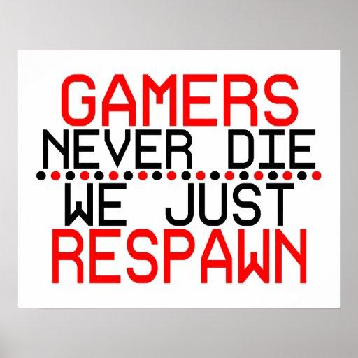 Gamers Respawn Print