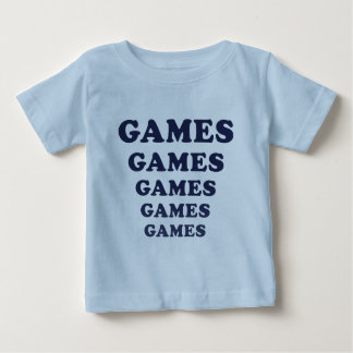 Games Games Games Games Games Baby T-Shirt