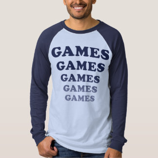 Games Games Games Games Games Tees