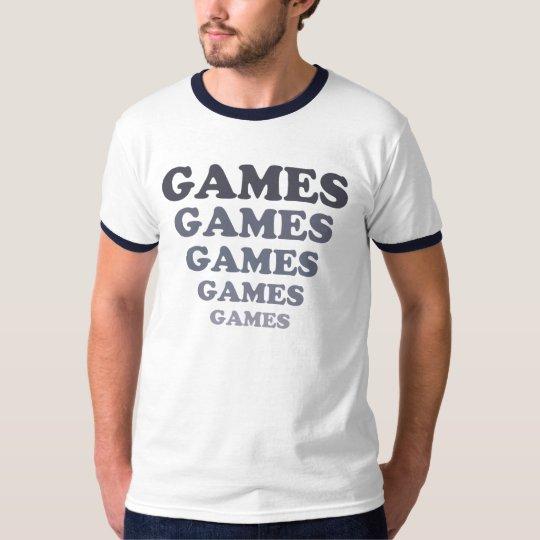 GAMES GAMES GAMES T-Shirt