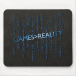 Games Greater Than Reality