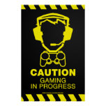 Gaming in Progress Poster - Video Games Gamer Geek