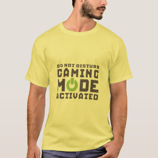Gaming Mode Activated Gamer and Geek Funny T-shirt