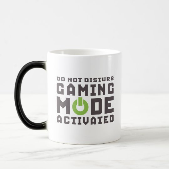 Gaming Mode Activated Gamers and Geek Funny Mug