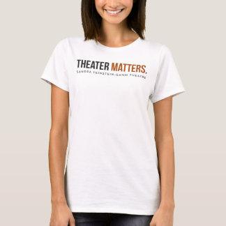 Gamm Theatre - Theater Matters - Women's Tee White