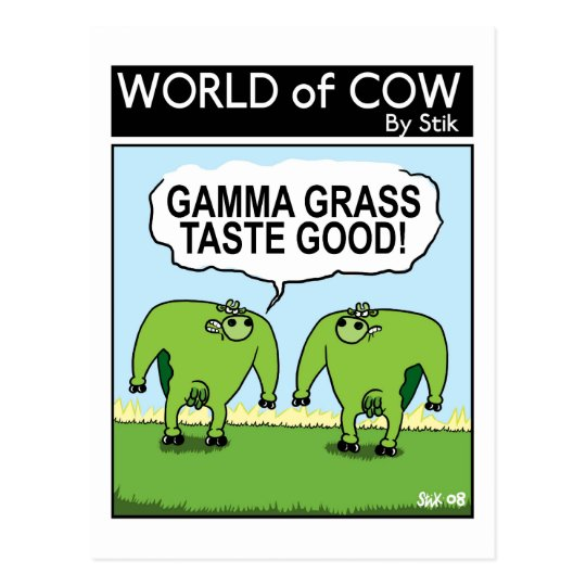 GAMMA GRASS TASTES GOOD! POSTCARD