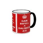 Gan Bwll A Daliwch Ati ~ Welsh Ringer Coffee Mug