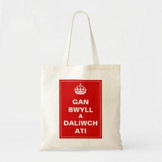 Gan Bwyll A Daliwch Ati Welsh Canvas Bag