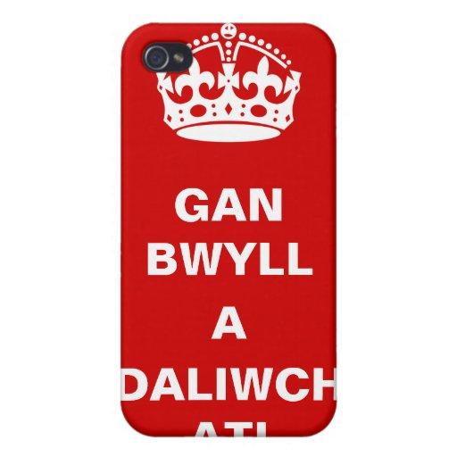 Gan Bwyll A Daliwch Ati ~ Welsh Version iPhone 4/4S Case
