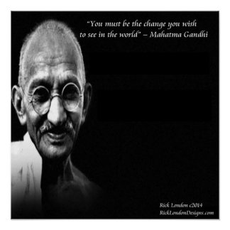 Gandhi Be The Change Wisdom Quote Poster Posters