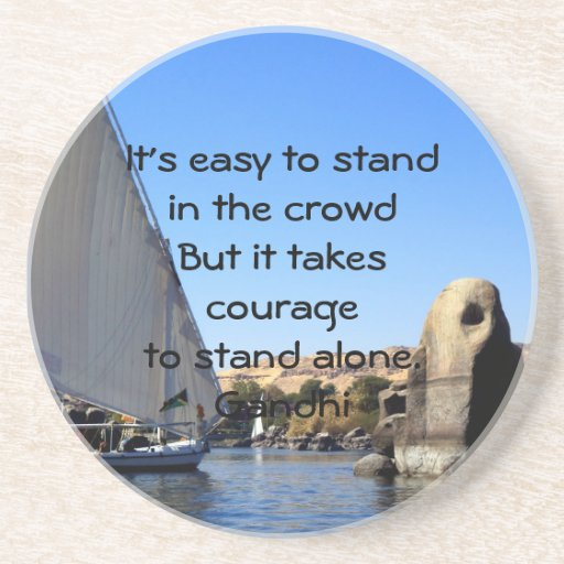 Gandhi Inspirational Quote Quotation About Courage Drink Coasters