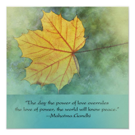 Gandhi Peace Leaf Quote Poster