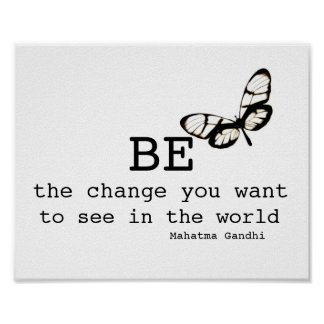 Gandhi quote poster be the change black and white
