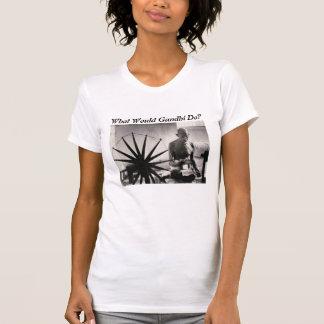gandhi weaving, What Would Gandhi Do? T-Shirt