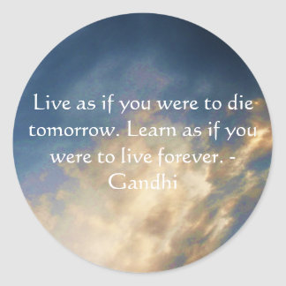 Gandhi Wisdom Quote With Blue Sky clouds Classic Round Sticker