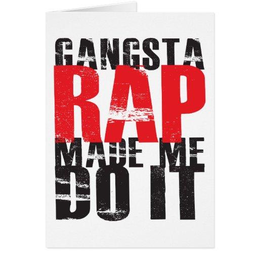 Gangsta Rap Made Me Do It - Black Greeting Card
