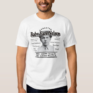 Gangster Baby Face Nelson T-shirts