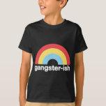 Gangster-ish Tshirts