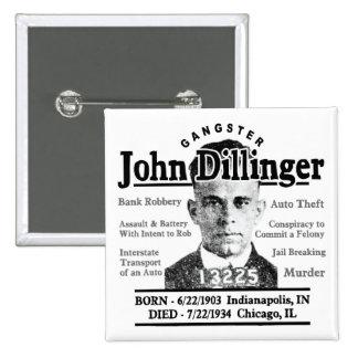 Gangster John Dillinger 15 Cm Square Badge