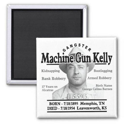 Gangster Machine Gun Kelly Magnet